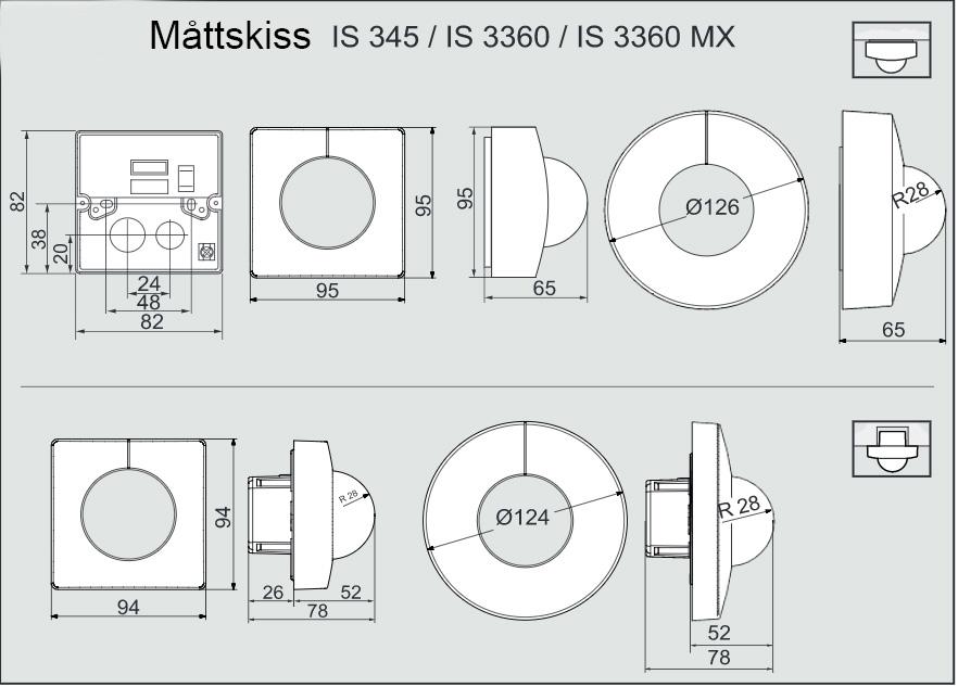 Måttskiss för rörelevakt IS3360, och IS345